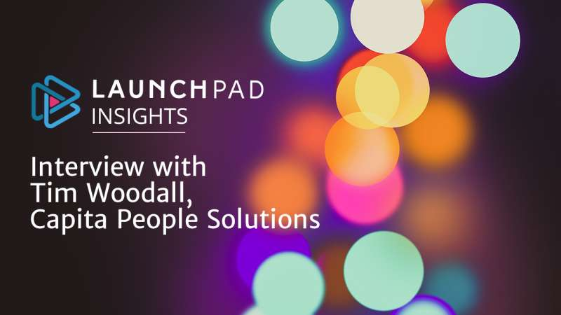 Interview with Tim Woodall, Capita People Solutions