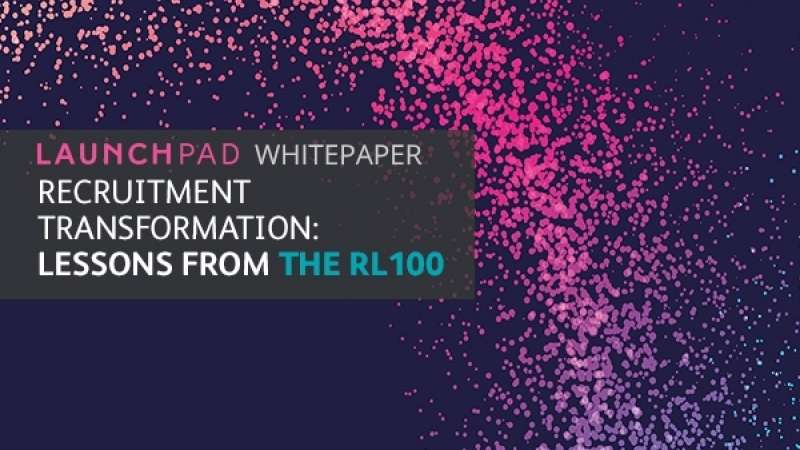 Recruitment Transformation: Lessons from the  RL100